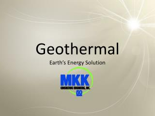 Geothermal  Earth's Energy Solution