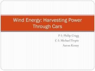 Wind Energy: Harvesting Power Through Cars