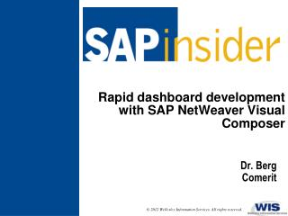 Rapid dashboard development with SAP NetWeaver  Visual  Composer