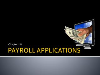 PAYROLL APPLICATIONS