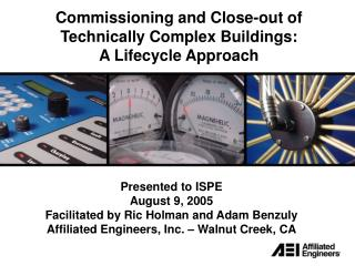 Commissioning and Close-out of Technically Complex Buildings: A Lifecycle Approach
