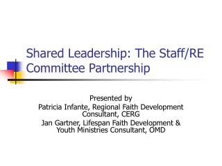 Shared Leadership: The Staff/RE Committee Partnership