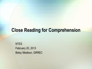 Close Reading for Comprehension