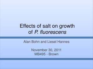 Effects of salt on growth of  P.  fluorescens