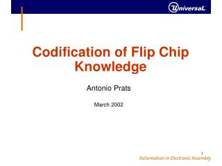 Codification of Flip Chip Knowledge