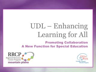 UDL – Enhancing Learning for All