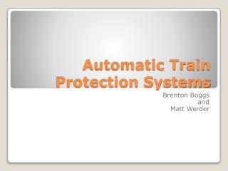 Automatic Train Protection Systems