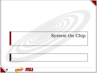 System On Chip