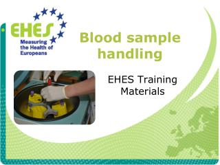Blood sample handling
