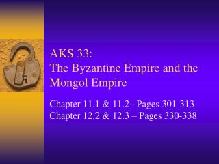 AKS 33: The Byzantine Empire and the Mongol Empire
