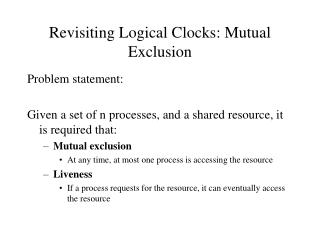 Revisiting Logical Clocks: Mutual Exclusion
