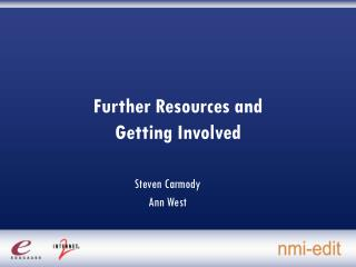 Further Resources and  Getting Involved