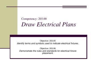 Competency: 203.00 Draw Electrical Plans