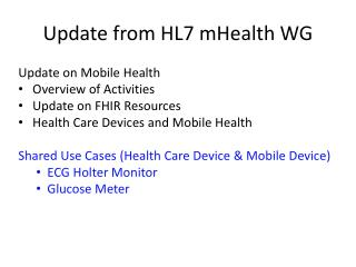 Update from HL7  mHealth  WG