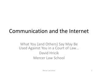 Communication and the Internet