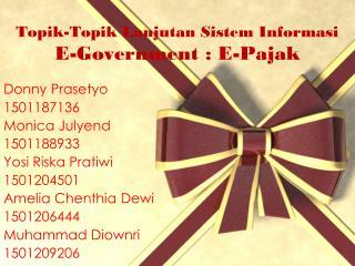 Topik-Topik Lanjutan Sistem Informasi E-Government : E-Pajak
