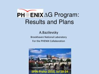 PHENIX  G Program:  Results and Plans