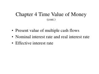 Chapter 4 Time Value of Money (cont.)