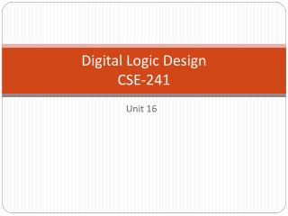 Digital Logic Design CSE-241