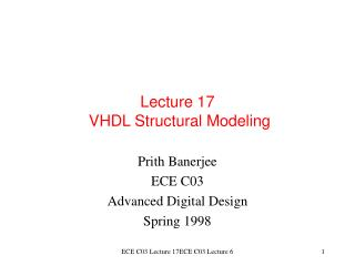 Lecture 17  VHDL Structural Modeling