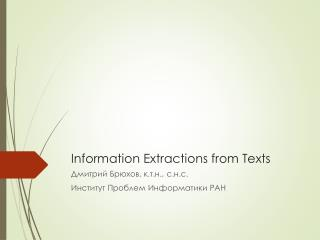 Information Extractions from Texts