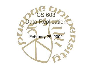 CS 603 Data Replication