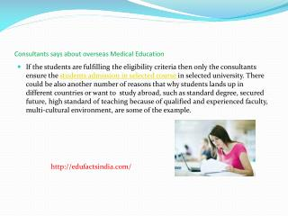 Consultants says about Overseas Medical Education