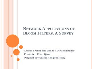 Network Applications of Bloom Filters: A Survey