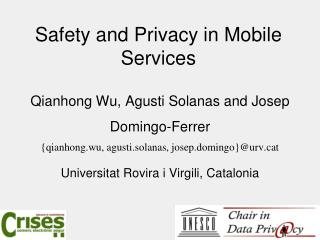 Safety and Privacy in Mobile Services