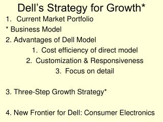 Dell's Strategy for Growth*