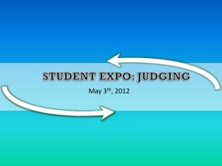 Student expo: Judging