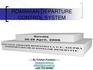 ROMANIAN DEPARTURE CONTROL SYSTEM