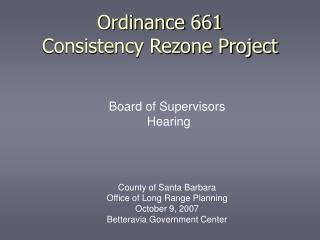 Ordinance 661 Consistency Rezone Project