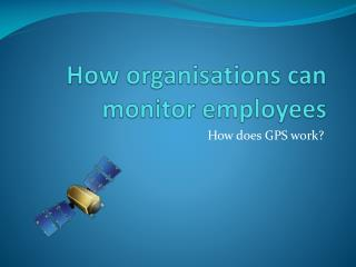 How organisations can monitor employees