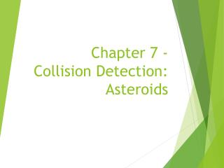 Chapter 7 - Collision Detection: Asteroids