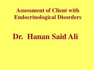 Assessment of Client with Endocrinological Disorders