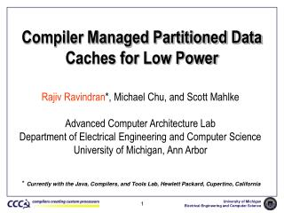 Compiler Managed Partitioned Data Caches for Low Power