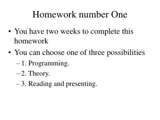 Homework number One