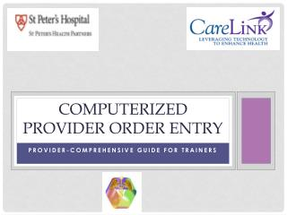 Computerized Provider Order entry