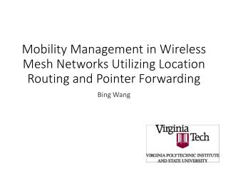Mobility Management in Wireless Mesh Networks Utilizing Location Routing and Pointer Forwarding