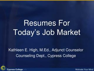 Resumes  For  Today's Job Market