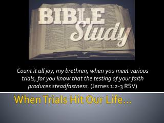 When Trials Hit Our Life…