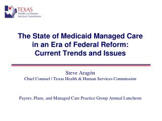 The State of Medicaid Managed Care in an Era of Federal Reform: Current Trends and Issues