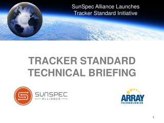 Tracker Standard Technical Briefing