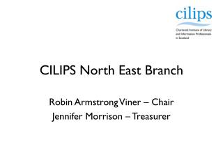 CILIPS North East Branch