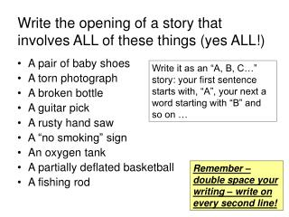 Write the opening of a story that involves ALL of these things (yes ALL!)