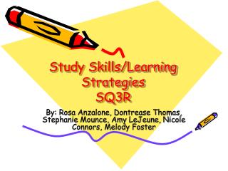 Study Skills/Learning Strategies  SQ3R