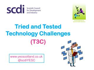 Tried and Tested Technology Challenges (T3C)