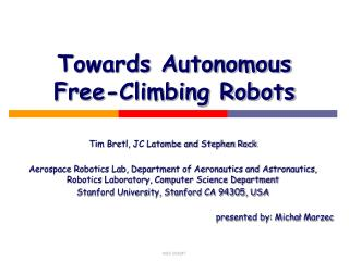 Towards Autonomous Free-Climbing Robots