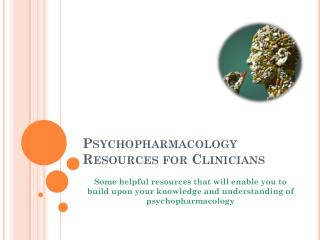 Psychopharmacology Resources for Clinicians